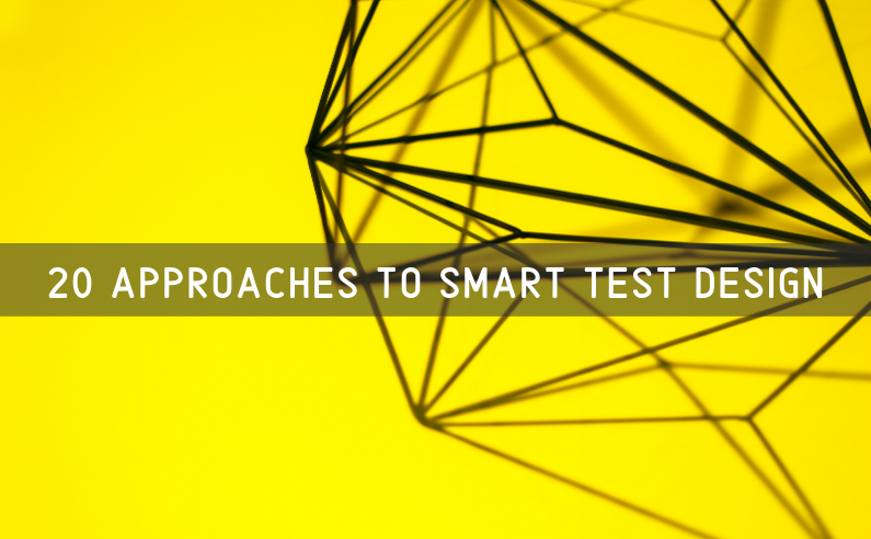"""Featured image of article """"20 Approaches to Smart Test Design"""""""