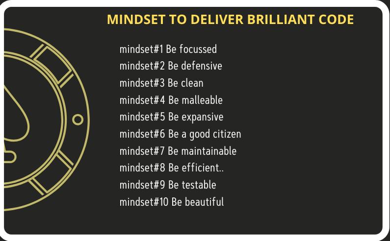 10 mindsets to deliver brilliant code