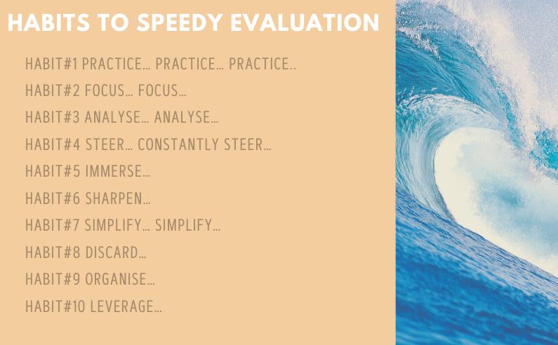 10 habits to speedy evaluation