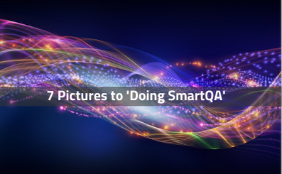 7 Pictures to 'doing SmartQA