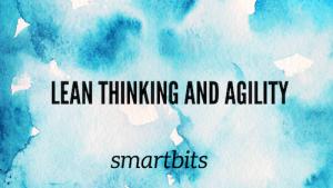 Lean thinking & agility