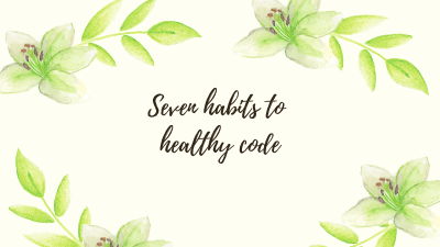 habits to healthy code