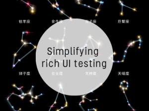 Simplifying rich UI testing