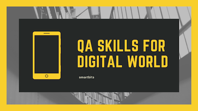 Qa Skills for Digital world