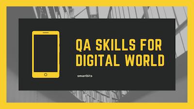 Qa Skills for Digital world