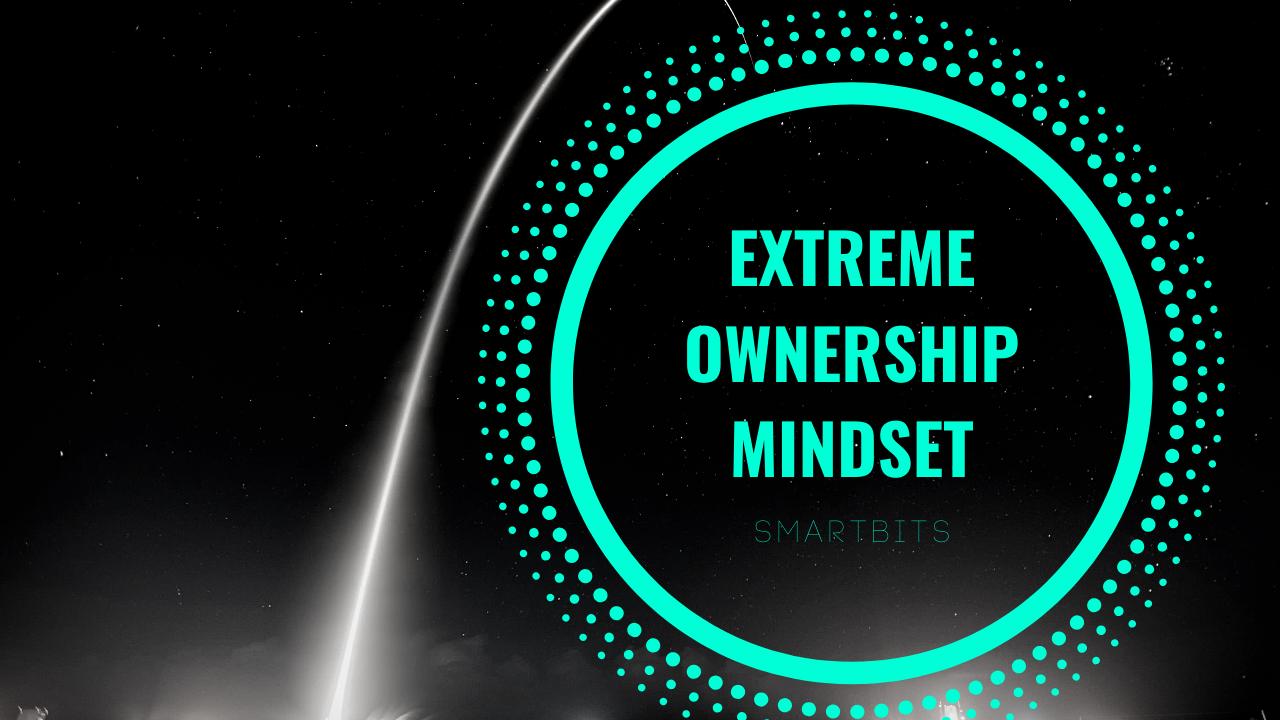 Extreme Ownership Mindset