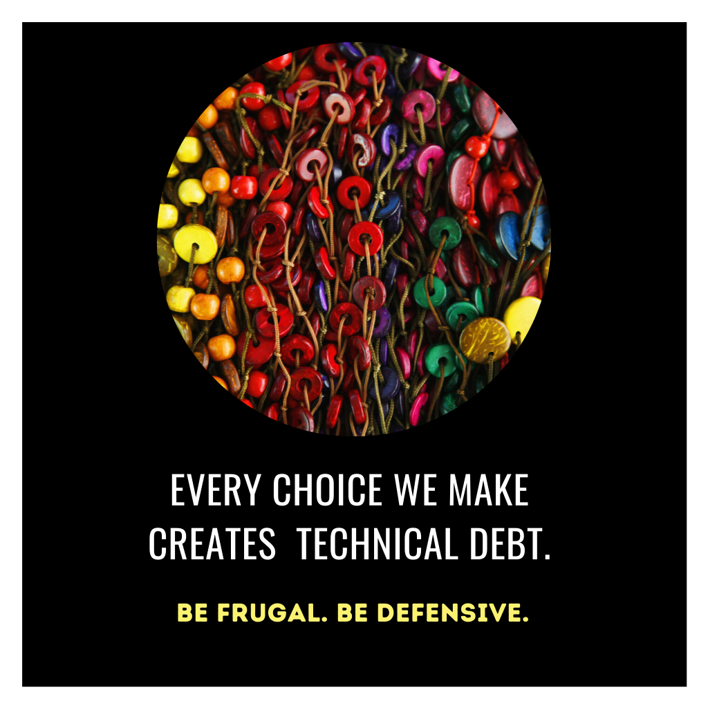 Every-choice results in a tech debt